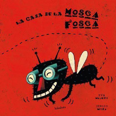 CUENTA CUENTOS: La casa de la mosca Fosca NIVEL 1-2
