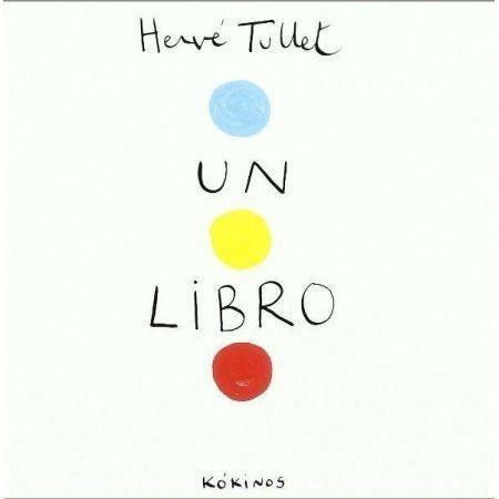CUENTA CUENTOS:  Un libro, de Hervé Tullet NIVEL 2-3